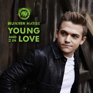 Hunter Hayes – Young and In Love