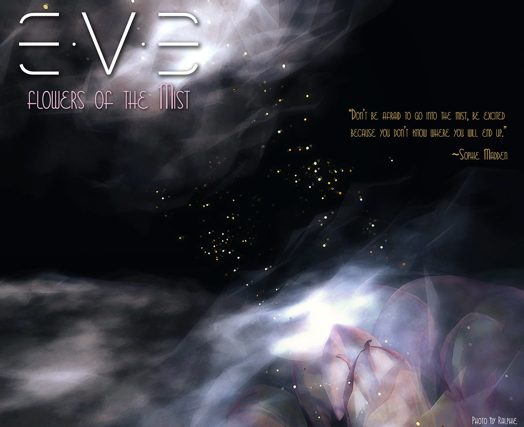 E.V.E Flowers of the Mist {Quote} - SecondLifeHub.com