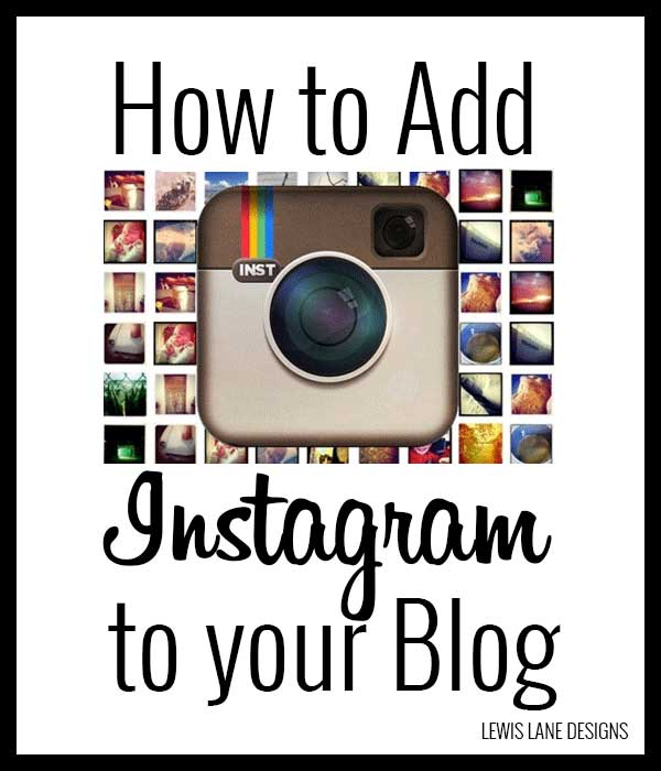 How to Add Instagram to your Blog by Lewis Lane