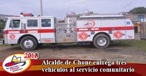 Alcalde de Chone entrega tres vehículos al servicio comunitario