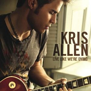 Kris Allen – Live Like We're Dying