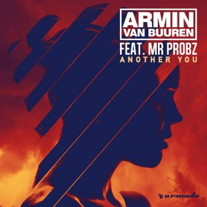 Armin van Buuren – Another You (feat. Mr. Probz)