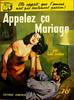 Les Romans Americains - Appelez Ca Mariage - Gail Jordan - No 17 - 1953 by MICKSIDGE