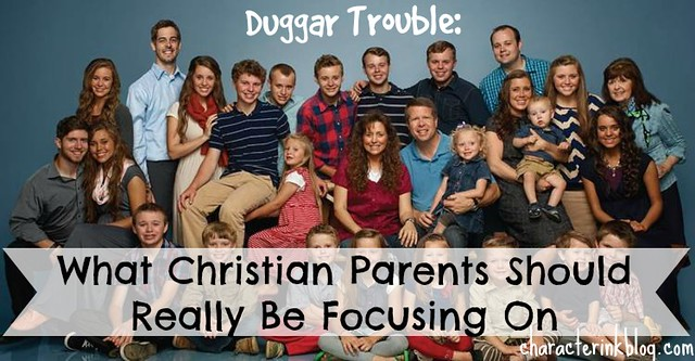 Dugger Trouble-What Christian Parents Should Really Be Focusing On