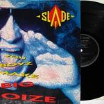 """SLADE YOU BOYZ MAKE BIG NOIZE 12"""" LP"""