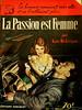 Les Romans Americains - La Passion Est Femme - Kate Nickerson - No 23 - 1954 by MICKSIDGE