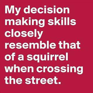 Decision Making Skills.