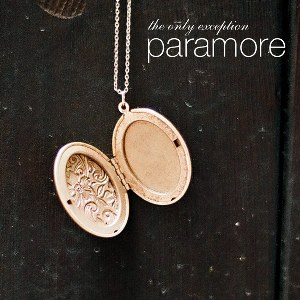 Paramore – The Only Exception
