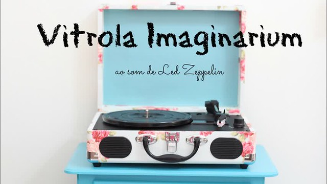 vitrola imaginarium led zeppelin_