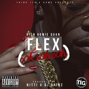 Rich Homie Quan – Flex (Ooh, Ooh, Ooh)