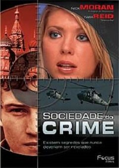 Assistir Sociedade do Crime Dublado