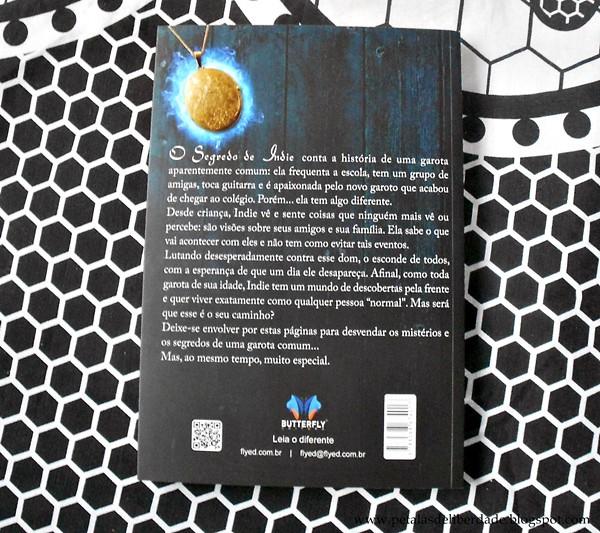 Contracapa, Resenha, livro, O Segredo de Indie, Tara Taylor,  Lorna Schultz Nicholson, Butterfly, fotos, trechos, quote, sobrenatural, 1997