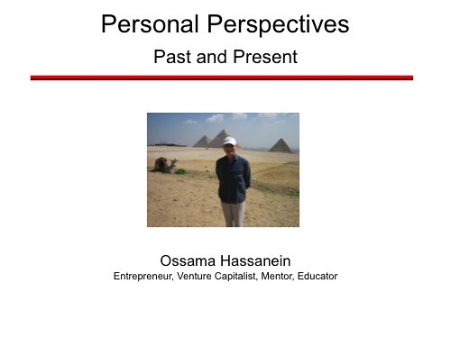 Dr Ossama Hassanein: Perspectives