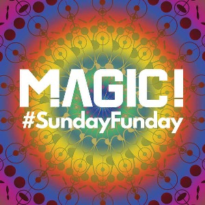 MAGIC! – #SundayFunday