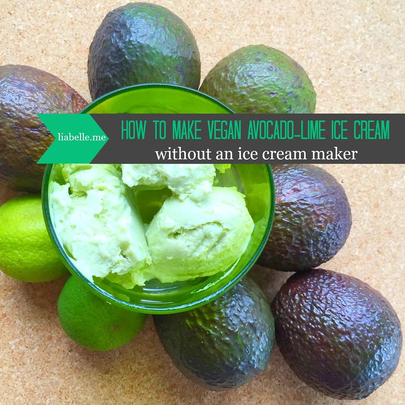 How to make vegan avocado-lime ice cream without an ice cream maker