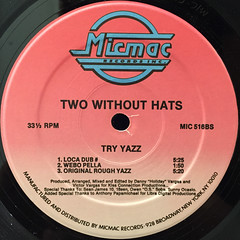 TWO WITHOUT HATS:TRY YAZZ(LABEL SODE-B)