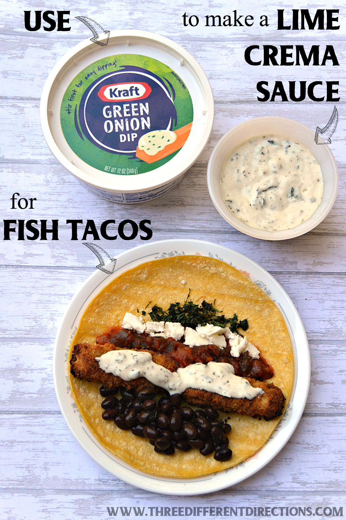 Fish Tacos with Lime Crema Sauce made with Kraft Green Onion Dip