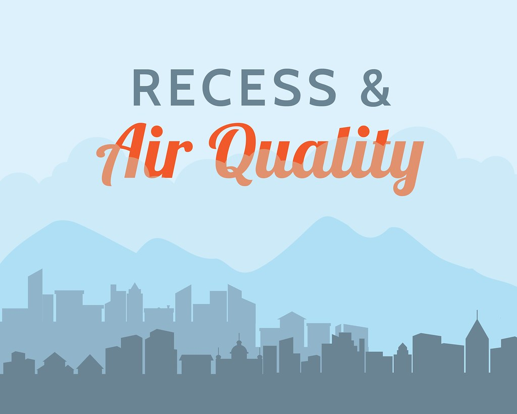 Graphic of city skyline with text 'Recess and Air Quality'