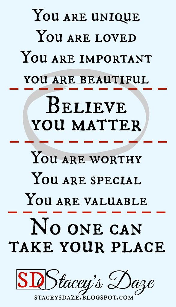believe you matter