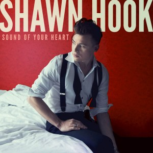 Shawn Hook – Sound of Your Heart