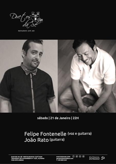 CONCERTO Duetos da Sé - SÁBADO 21 JANEIRO 2017 - 22h00 - FELIPE FONTENELLE - Felipe Fontenelle & João Rato