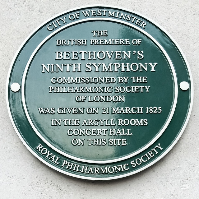 Green plaque № 13118 - The British premier of Beethoven's Ninth Symphony commissioned by the Philharmonic Society of London was given on 21 March 1825 in the Argyll Rooms Concert Hall on this site