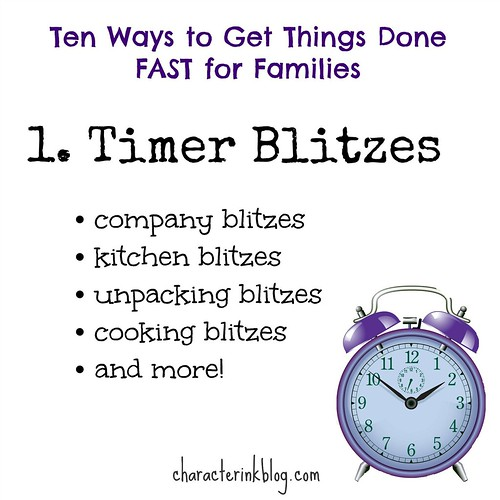 Ten Ways to Get Things Done FAST for Families (1) Timer Blitzes