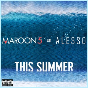 Maroon 5 & Alesso – This Summer