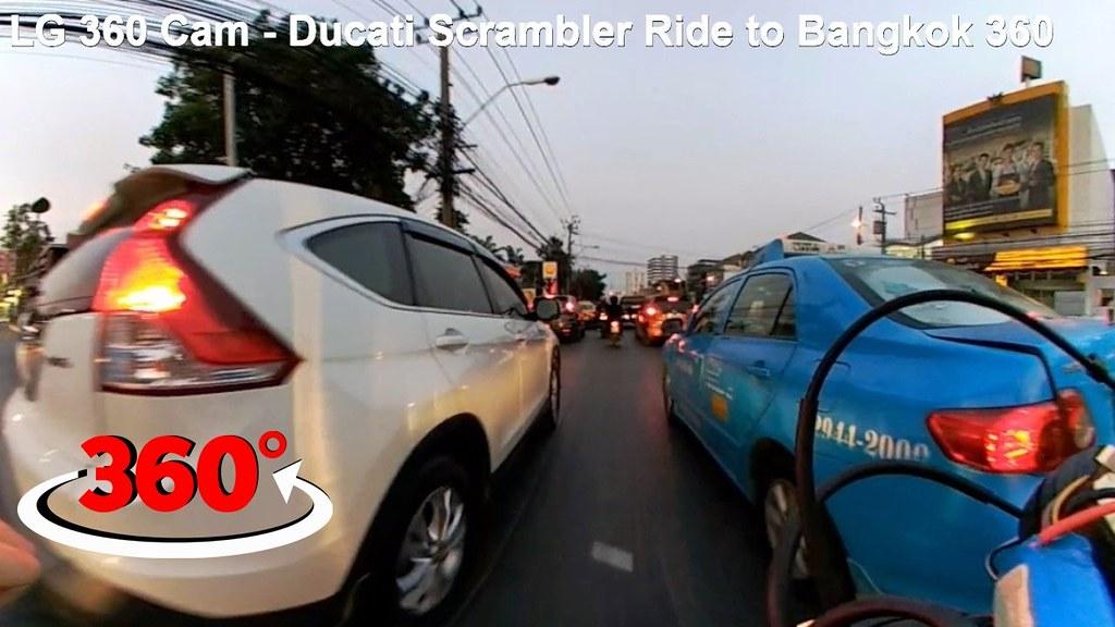 Liked on YouTube: LG 360 Cam - Ducati Scrambler Ride to Bangkok 360 video