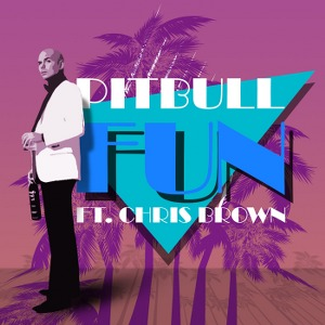 Pitbull – Fun (feat. Chris Brown)