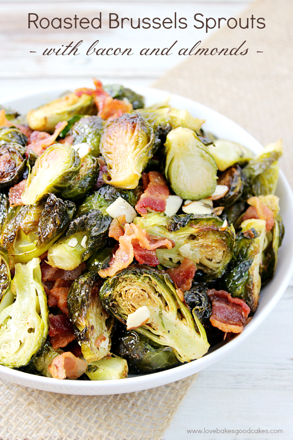 Roasted Brussels Sprouts with Bacon & Almonds in a bowl close up.