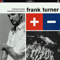 Frank-Turner-Positive-Songs-for-Negative-People