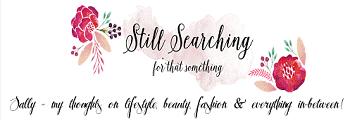 http://stillsearchingforthatsomething.blogspot.co.uk/