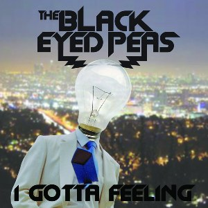 The Black Eyed Peas – I Gotta Feeling