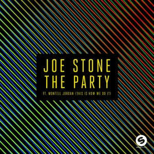 Joe Stone – The Party (This Is How We Do It) [feat. Montell Jordan]