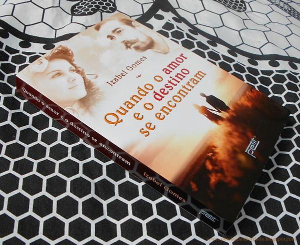 Resenha premiada, livro, Quando o amor e o destino se encontram, Izabel Gomes, espiritismo