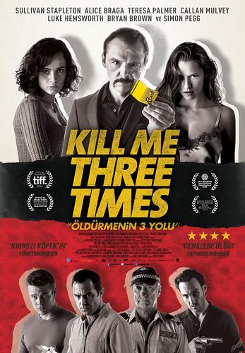 Öldürmenin 3 Yolu - Kill Me Three Times (2015)