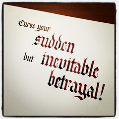 I could do #Firefly lines all night, but I have to work tomorrow. #calligraphy #quote #quotation #betrayal #Wash