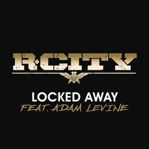 R. City – Locked Away (feat. Adam Levine)