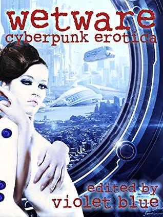 wetwarecyberpunk