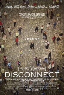 Mất Kết Nối - Disconnect (2013)