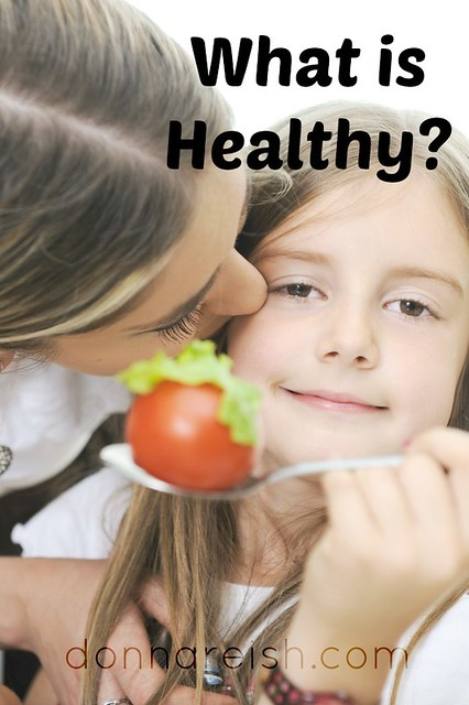 What Is Healthy?