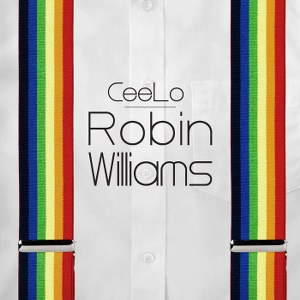 CeeLo Green – Robin Williams