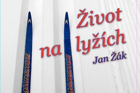 Život na lyžích - nová kniha o běžeckém lyžování