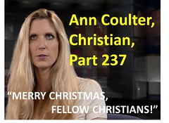 Ann Coulter, Christian, Part 237
