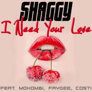 Shaggy – I Need Your Love (feat. Mohombi, Faydee & Costi)