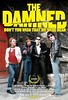 After rave reviews in the UK, 'The Damned: Don't You Wish That We Were Dead' comes to US