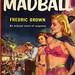 Dell Books 2E - Fredric Brown - Madball