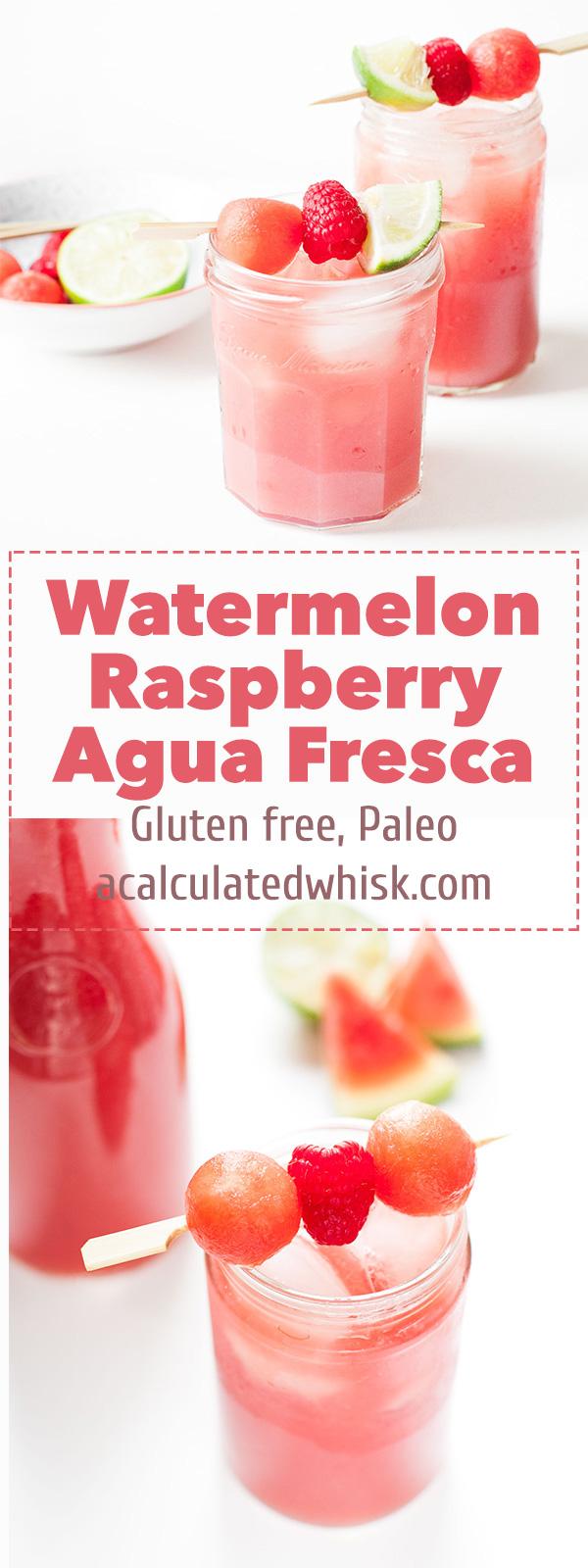 Watermelon Raspberry Agua Fresca | acalculatedwhisk.com