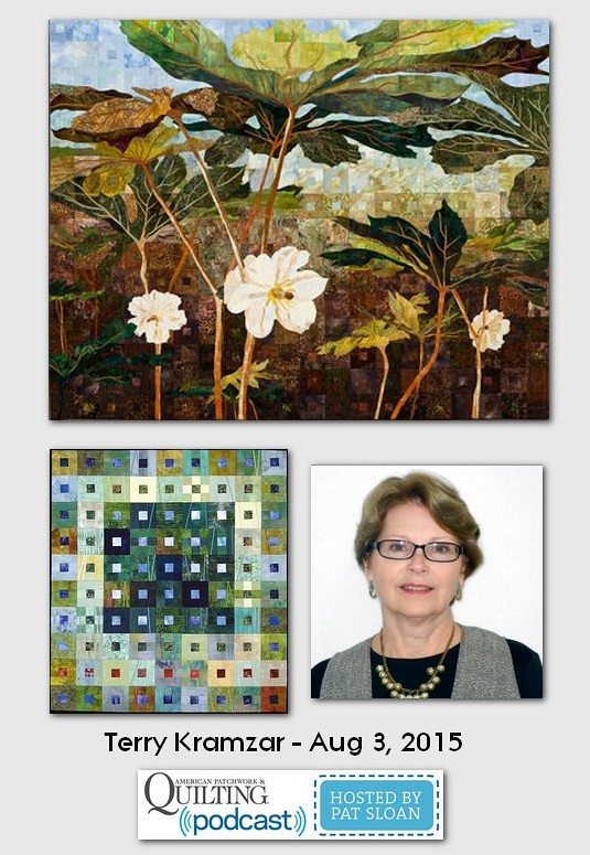 American Patchwork and Quilting Pocast guest Terry Kramzar Aug 2015